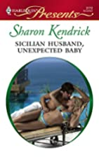 Sicilian Husband, Unexpected Baby by Sharon…