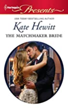 The Matchmaker Bride (Harlequin Presents) by…