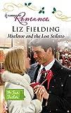 Mistletoe and the lost stiletto / Liz Fielding