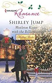 Mistletoe Kisses with the Billionaire de…
