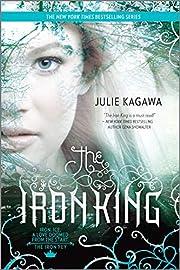 The Iron King – tekijä: Julie Kagawa