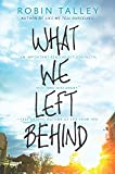 What we left behind / Robin Talley