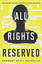 All Rights Reserved: A New YA Science…