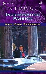 Incriminating Passion de Ann Voss Peterson