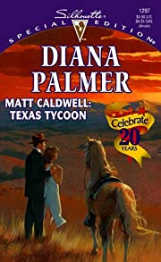 Matt Caldwell: Texas Tycoon (Long, Tall…