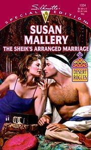 The Sheik's Arranged Marriage (Desert…