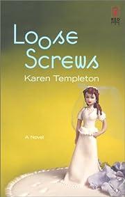 Loose Screws (Red Dress Ink) af Karen…