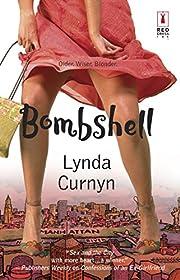 Bombshell de Lynda Curnyn