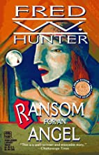 Ransom for an Angel by Fred Hunter