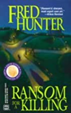 Ransom for a Killing by Fred Hunter