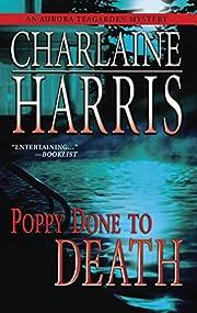 Poppy Done to Death (Aurora Teagarden…