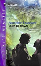 Northern Exposure by Debra Lee Brown