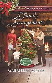 A Family Arrangement (Little Falls Legacy)…