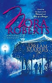 Dream Makers: Less of a Stranger Untamed…