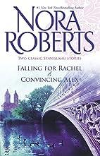 Falling for Rachel / Convincing Alex…