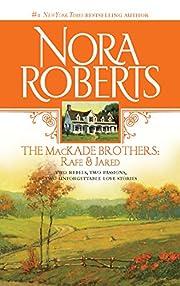 The MacKade Brothers: Rafe and Jared av Nora…
