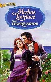 The Tiger's Bride (Harlequin Historical, No.…