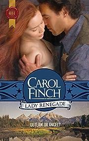 Lady Renegade por Carol Finch