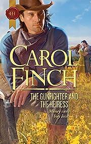 The Gunfighter and the Heiress por Carol…