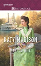Want Ad Wife (Wild West Weddings) by Katy…
