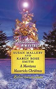 A Montana Mavericks Christmas: Married in…