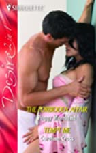 The Forbidden Affair [and] Tempt Me by Peggy…