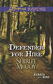 Defender for Hire por Shirlee McCoy