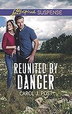 Reunited by Danger (Love Inspired Suspense)…