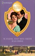 Scandal And Miss Smith (Harlequin Marriage &…