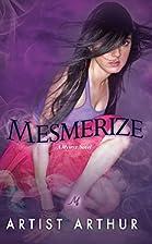Mesmerize (Kimani Tru) by Artist Arthur