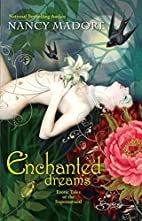 Enchanted Dreams: Erotic Tales of the…