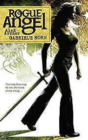 Gabriel's Horn (Rogue Angel, Book 13) de…