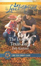 The Doctor's Texas Baby (LP) by Deb Kastner