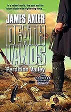 Perdition Valley by James Axler