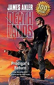 Prodigal's Return (Deathlands) por James…