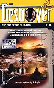 The End of the Beginning (Destroyer No. 128)…