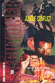 Jungle Conflict (Executioner #282) door Don…