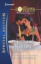 Fortune's Valentine Bride (Harlequin…
