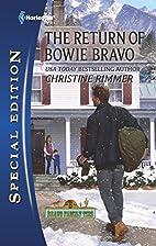 The Return of Bowie Bravo by Christine…