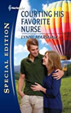 Courting His Favorite Nurse by Lynne…