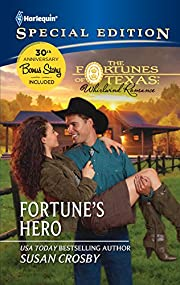 Fortune's Hero (The Fortune's of Texas:…