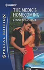 The Medic's Homecoming by Lynne Marshall