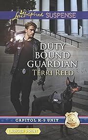 Duty Bound Guardian (Capitol K-9 Unit) de…