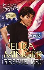 Rescue Me! by Elda Minger