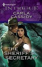 The Sheriff's Secretary by Carla Cassidy