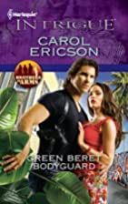 Green Beret Bodyguard (Harlequin Intrigue…