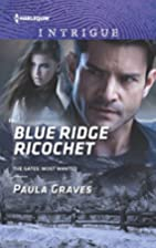 Blue Ridge Ricochet (The Gates: Most Wanted)…