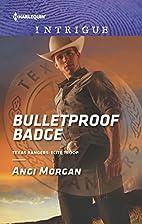 Bulletproof Badge (Texas Rangers: Elite…
