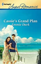 Cassie's Grand Plan by Emmie Dark