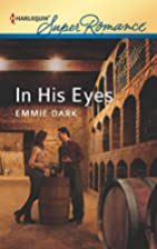 In His Eyes by Emmie Dark